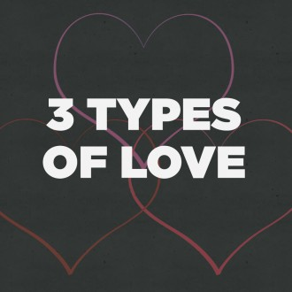 3 Types of Love